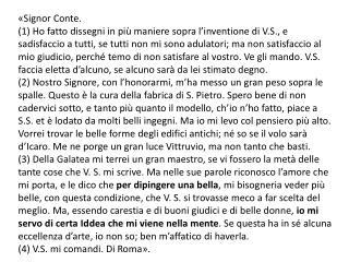 «Signor Conte.