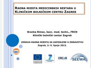 Radna mjesta medicinskih sestara u Kliničkom bolničkom centru Zagreb