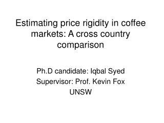 Estimating price rigidity in coffee markets: A cross country comparison