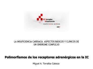 Polimorfismos de los receptores adrenérgicos en la IC