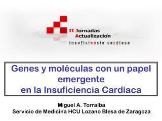 Genes y moléculas con un papel emergente  en la Insuficiencia Cardiaca