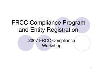 FRCC Compliance Program and Entity Registration