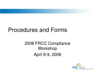 Procedures and Forms