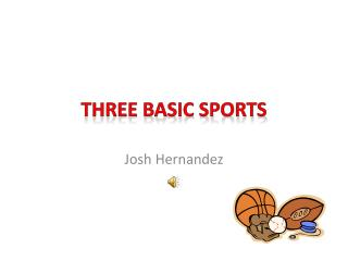 Three Basic Sports