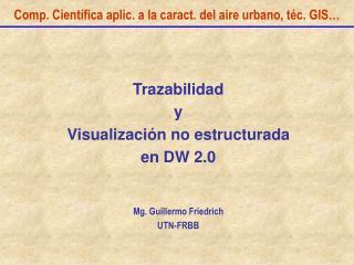 Comp. Científica aplic. a la caract. del aire urbano, téc. GIS…