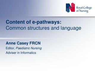 Content of e-pathways: Common structures and language