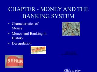 CHAPTER - MONEY AND THE BANKING SYSTEM