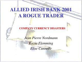 ALLIED IRISH BANK 2001  A ROGUE TRADER