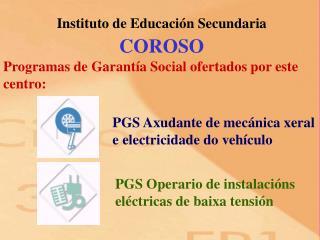 Instituto de Educación Secundaria COROSO