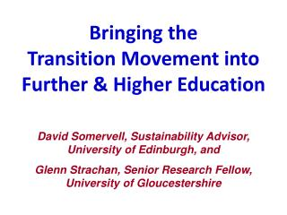 Bringing the  Transition Movement into Further & Higher Education