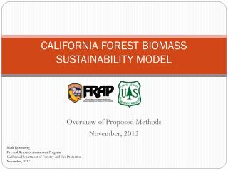 CALIFORNIA FOREST BIOMASS SUSTAINABILITY MODEL