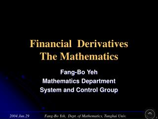 Financial  Derivatives  The Mathematics