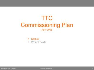 TTC  Commissioning Plan April 2008