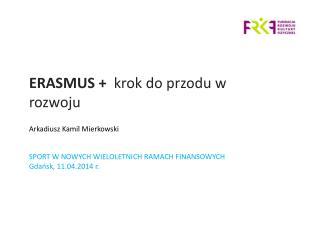 ERASMUS +   krok do przodu w rozwoju