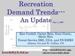 Recreation Demand Trends---An Update