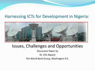 Harnessing ICTs for Development in Nigeria: