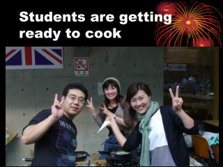 Students are getting ready to cook