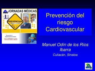 Prevención del riesgo Cardiovascular