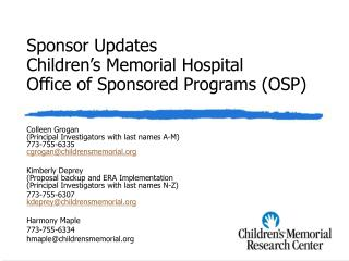 Sponsor Updates Children's Memorial Hospital Office of Sponsored Programs (OSP)