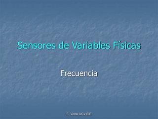 Sensores de Variables Físicas