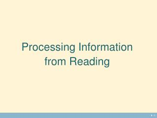 Processing Information  from Reading