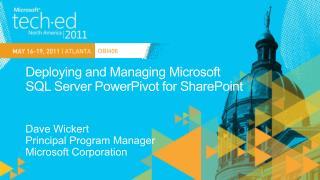 Deploying and Managing Microsoft  SQL  Server  PowerPivot  for SharePoint