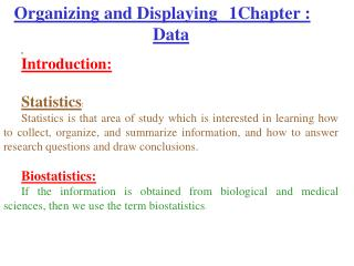 1 Chapter :	Organizing and Displaying Data Introduction: Statistics :