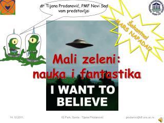 dr Tijana Prodanović, PMF  Novi Sad vam predstavlja: