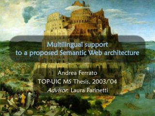 Multilingual support to a proposed Semantic Web architecture