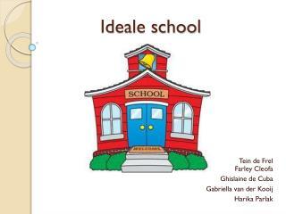 Ideale school