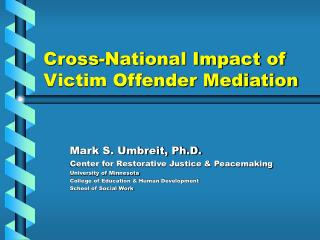 Cross-National Impact of Victim Offender Mediation