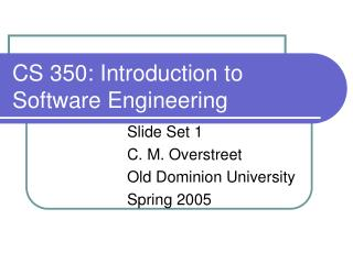 CS 350: Introduction to