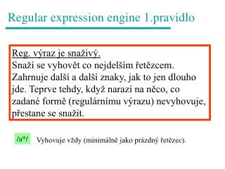Regular expression engine 1.pravidlo