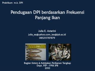 Pendugaan  DPI  berdasarkan Frekuensi Panjang Ikan