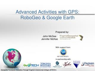 Advanced Activities with GPS: RoboGeo  & Google Earth