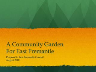 A Community Garden  For East Fremantle