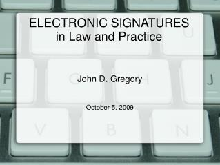 ELECTRONIC SIGNATURES  in Law and Practice