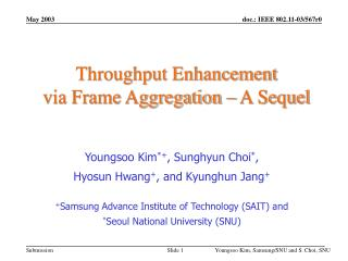 Throughput Enhancement  via Frame Aggregation – A Sequel