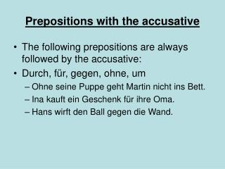 Prepositions with the accusative