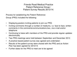 Friends Road Medical Practice Patient Reference Group / Patient Survey Results 2013/14: