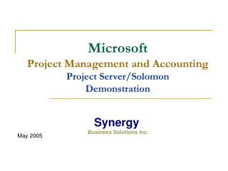 Microsoft  Project Management and Accounting Project Server/Solomon   Demonstration