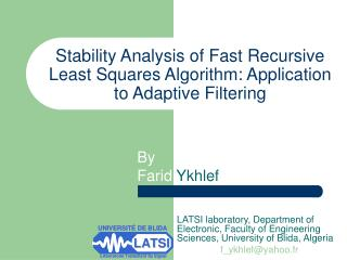 Stability Analysis of Fast Recursive Least Squares Algorithm: Application to Adaptive Filtering