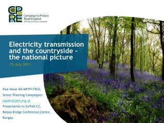 Electricity transmission and the countryside – the national picture