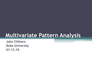 Multivariate Pattern Analysis