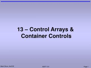 13 – Control Arrays &  Container Controls