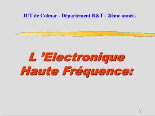 L'Electronique Haute Fréquence: