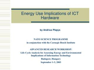 Energy Use Implications of ICT Hardware