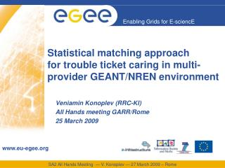 Statistical matching approach  for trouble ticket caring in multi-provider GEANT/NREN environment