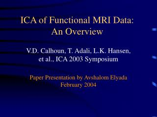 ICA of Functional MRI Data: An Overview