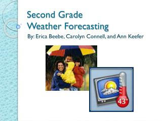 Second Grade  Weather Forecasting